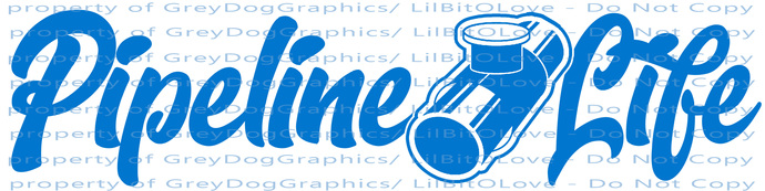Pipeline Life Vinyl Decal Sticker Pipe Line Pipelayer Pipefitter Oil Gasoline