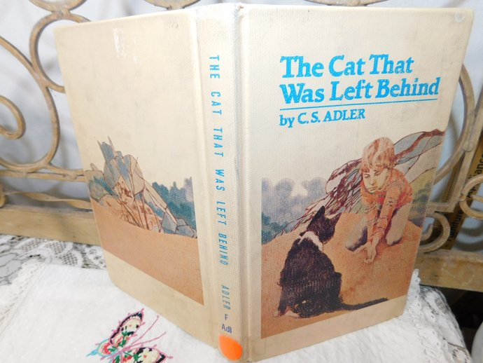 The Cat That Was Left Behind Hard Cover Book By C.S Adler, Vintage Book, Cat,
