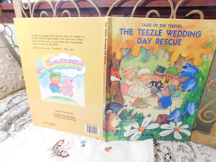 The Teezle Wedding Day Rescue By Terry Barber, Vintage Childrens book, Hard