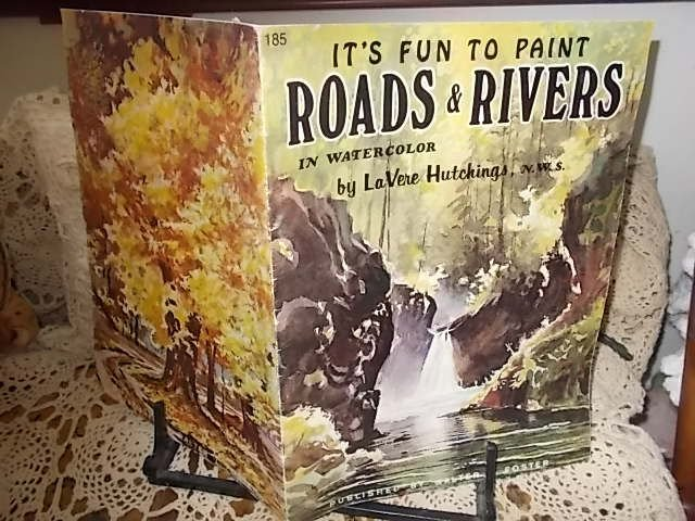 Its fun to paint roads and Rivers in Water Color Book By Lavere Hutchings/