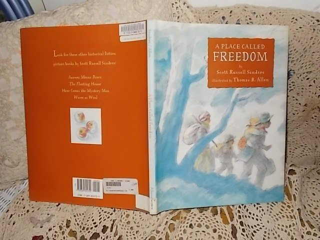 1997 A Place Called Freedom By Scott Russel Sanders/Thomas B. Allen
