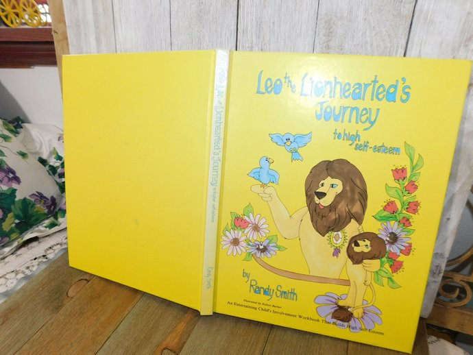 Leo The Lionhearted's Journey To High Self-Esteem By Randy Smith 1983, Ill By