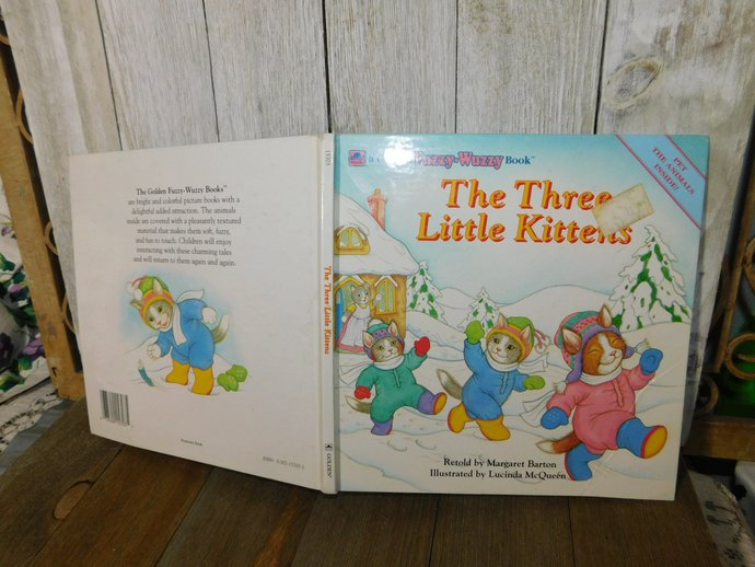 Three Little Kittens  A Golden Fuzzy Wuzzy Book 1991, Retold By Margaret Barton,