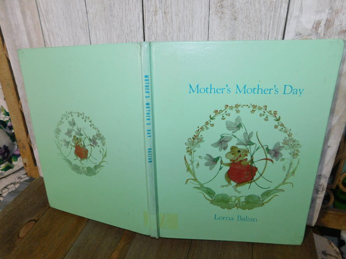 Mothers, Mothers Day By Lorna Balian 1984, Childrens Vintage Book, X Library
