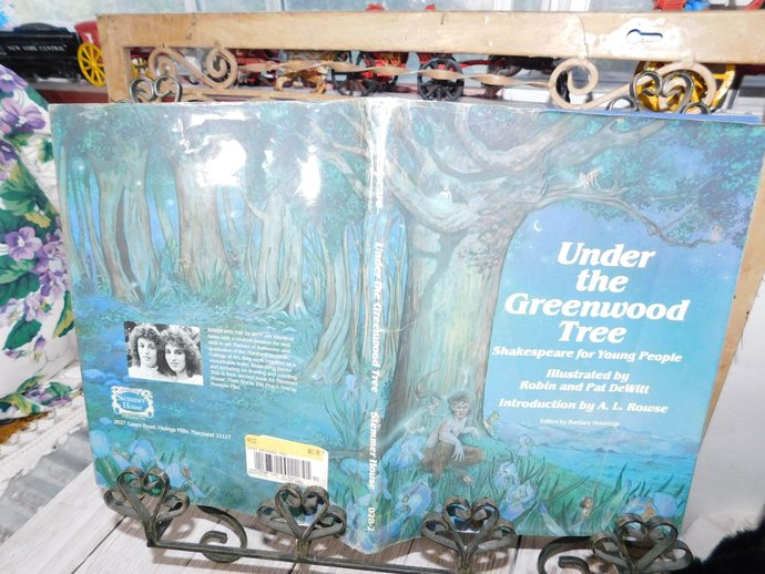 Under The Greenwood Tree Shakespeare For Young People Illustrated By Robin and