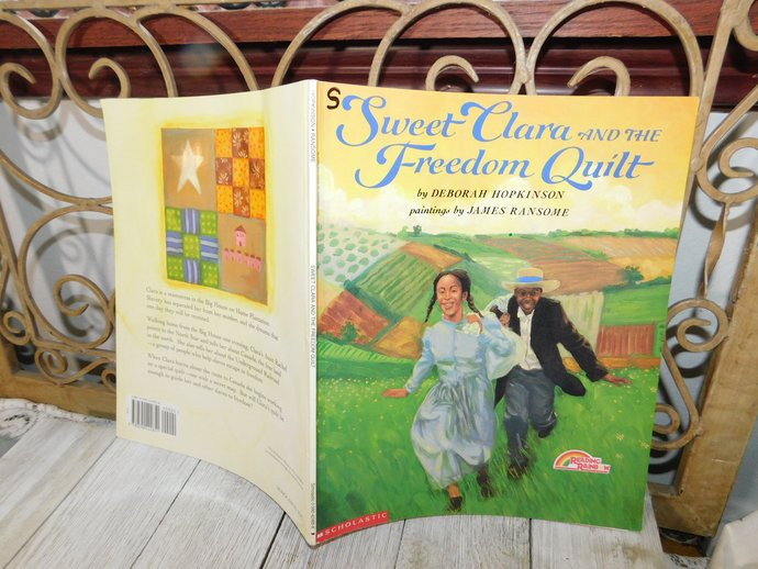 Sweet Clara and the Freedom Quilt  by Deborah Hopkinson 1993, Paper Back Book,