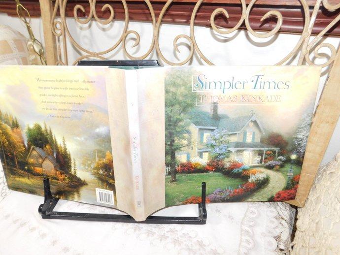Simpler Times Book By Thomas Kinkade, Encouragement gift Book, Uplifting Book,