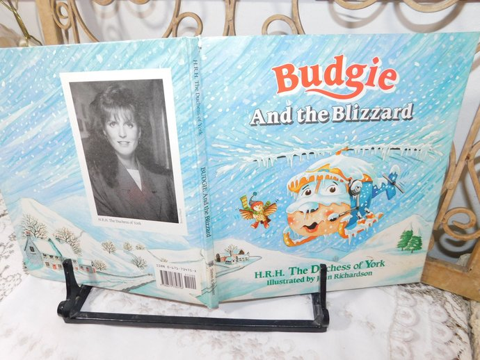 Budgie and the Blizzard 1991, H.R.H The Duchess of New York , Hard Cover book,