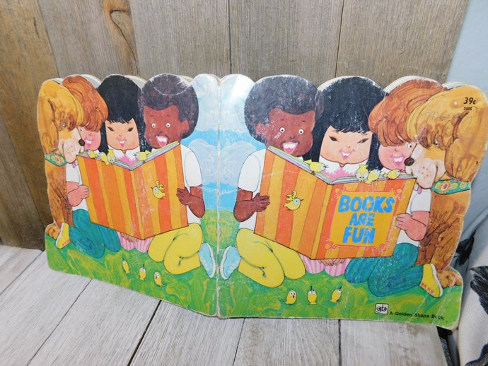 Books are fun golden shape book By Geri Schobert 1976, Illustrated by Jim