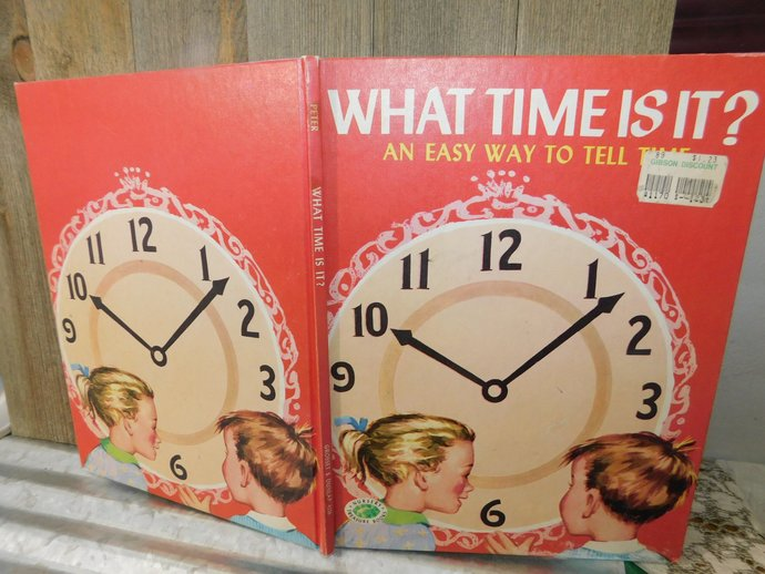 What Time Is It a Easy Way to Tell Time Nursery Treasure Book 1977, Vintage Book