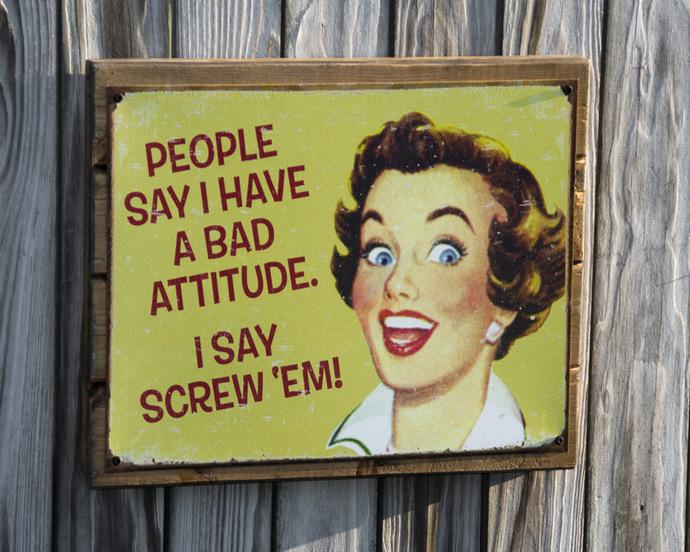 Wall Decor; Attitude!!
