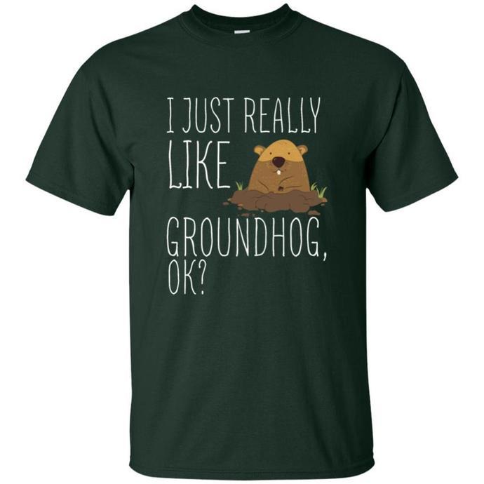 I Just Really Like Groundhog OK Men T-shirt, I Just Really Like Groundhog Tee,