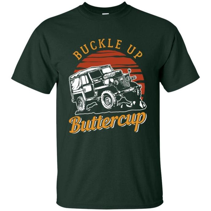 Buckle Up Buttercup, Jeep Life Men T-shirt, Buckle Up Buttercup tee, Jeep Life