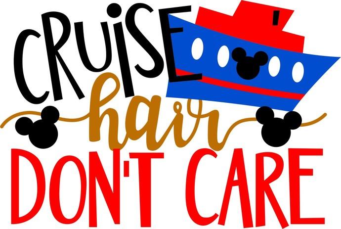 Disney Cruise Hair Don't Care, Mickey Mouse, Walt Disney SVG