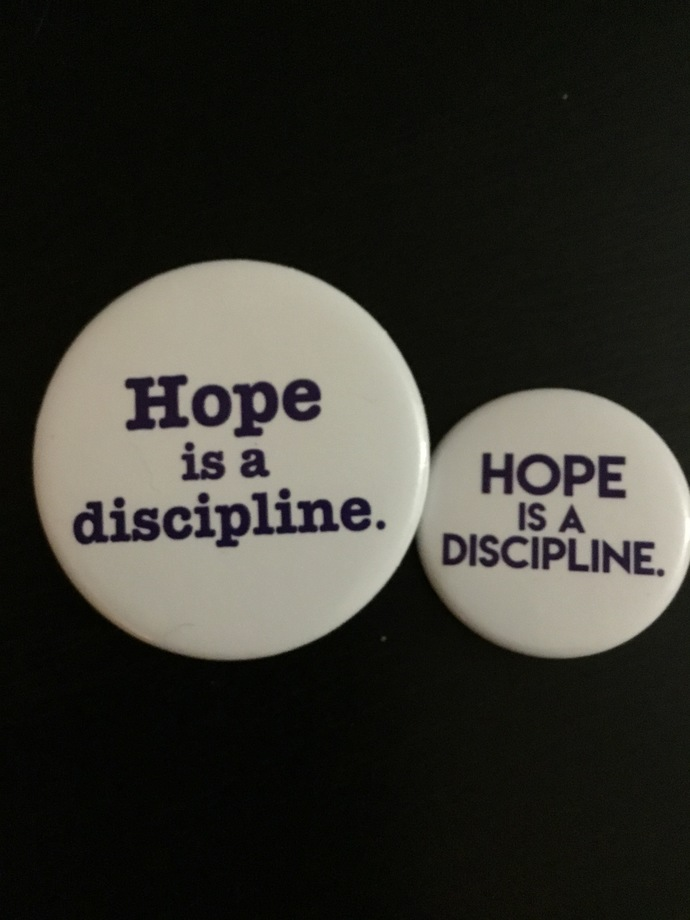 Hope is A Discipline Buttons