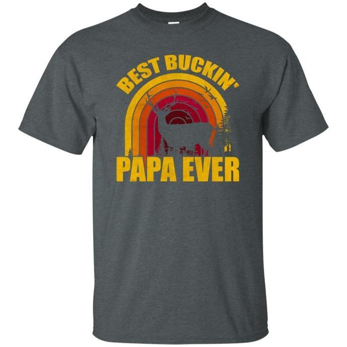 Best Buckin Papa Ever T-Shirt, Deer Hunting Bucking Men T-shirt, Deer Hunting