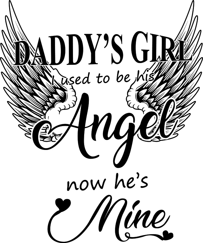 Daddys Girl I Used To Be His Angel By Creative Creations On