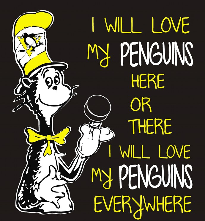 Cat in the Hat 2, I will love my Penguins here or there I will love my Penguins