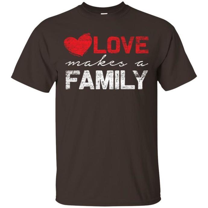 Love Makes A Family Men T-shirt, Love Family, Love Makes A Family Tee, Happy