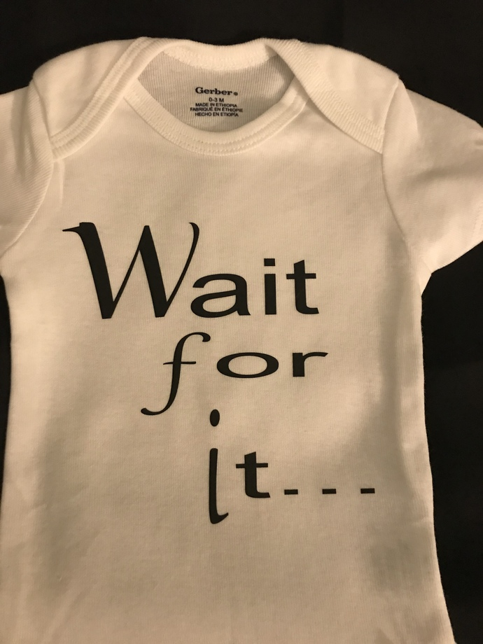 Wait for it! Personalized Onsie