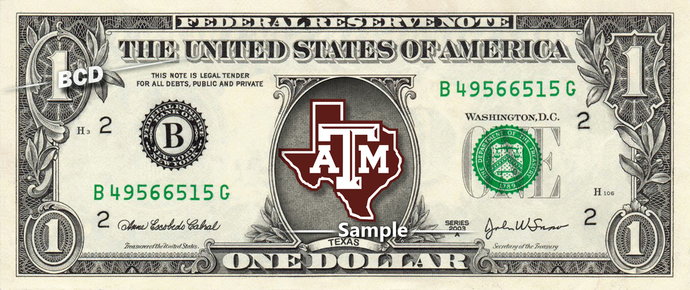 Texas A and M on a REAL Dollar Bill Cash Money Collectible Memorabilia Celebrity