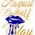 August lips slay, Birthday, Queen, Princess, Diva, SVG
