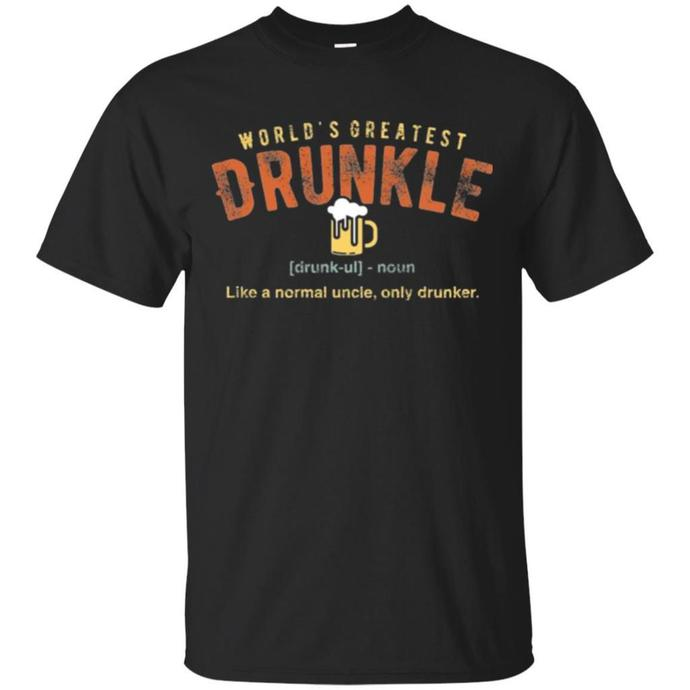 World Greatest Drunkle Men T-shirt, Greatest Drunkle T-shirt, World Greatest