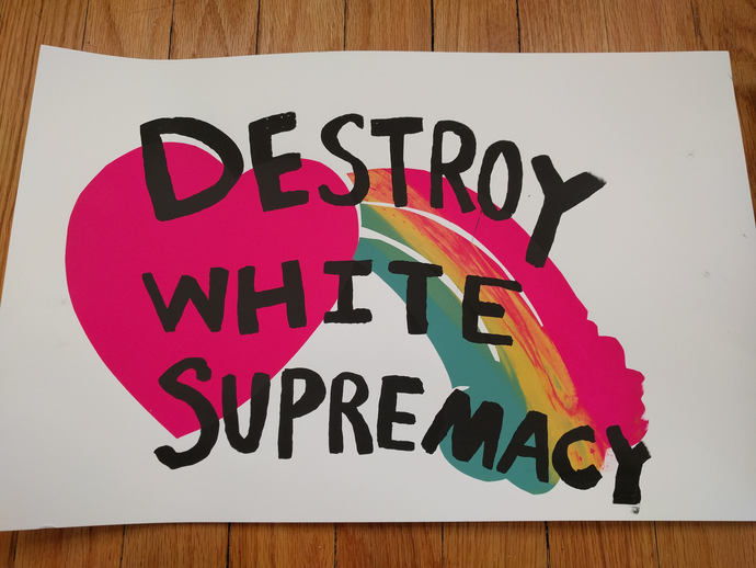 Destroy White Supremacy Poster