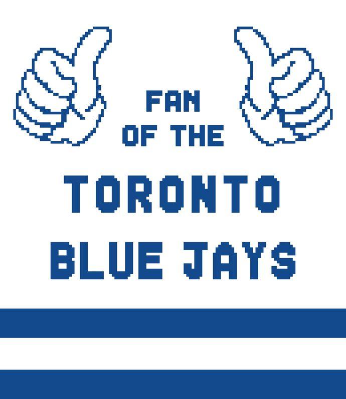 Fan Of Toronto Blue Jays 1