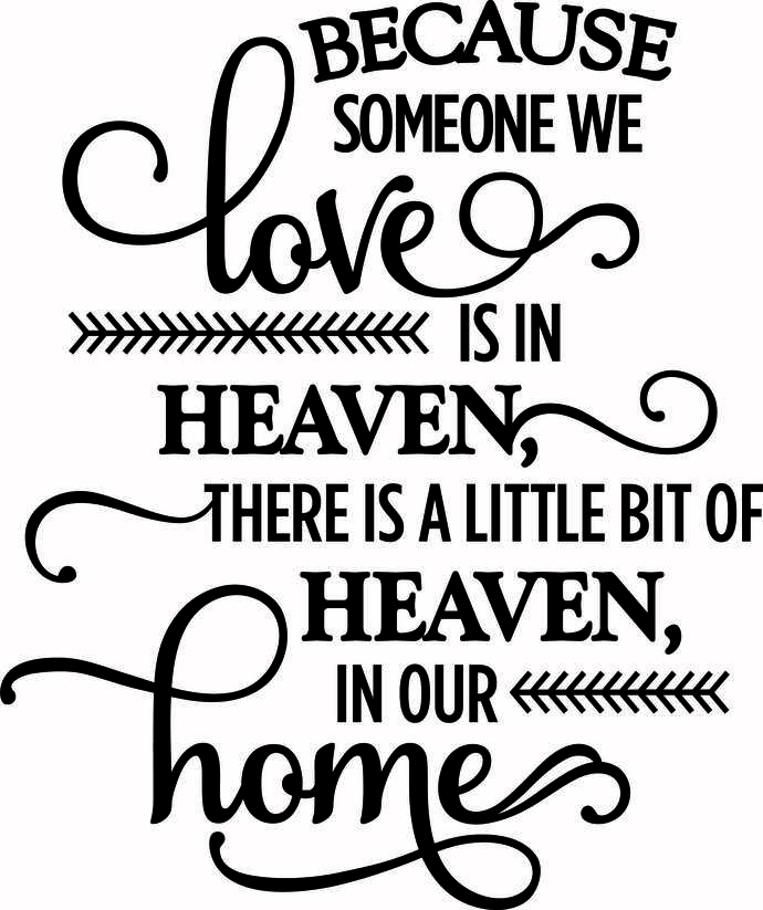Download 20+ Because Someone You Love Is In Heaven Svg Design