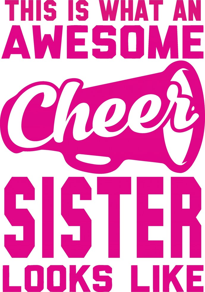 This is what an awesome cheer Sister looks like, Cheer leading, Cheerleader,