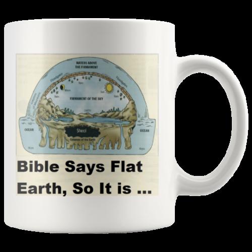 Flat Earth Map Mug for Truthers,Gift,Bible,God,World