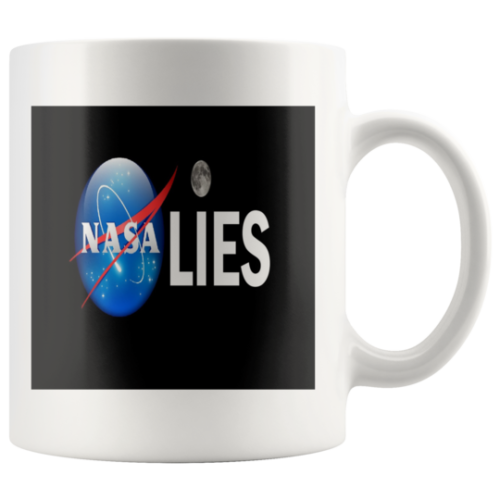 NASA LIES MUG, Coffee Mug ,Tea Cup ,Bible Verse, Gift, Bible Verse