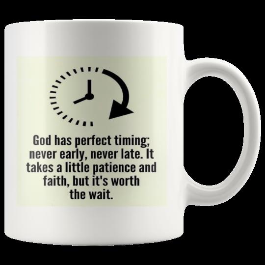 Mug,God has perfect timing,Christian Gift,Inspirational Cup