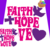 Faith Love Hope (sc)