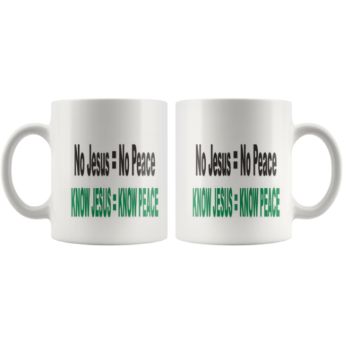 Mug Know Jesus Know Peace,Christian Gift,God,Bible