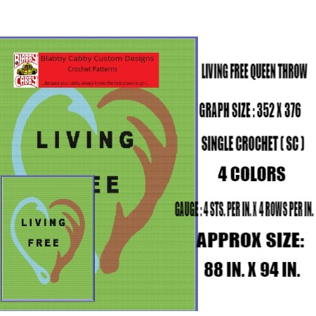 LIVE FREE QUEEN SIZE THROW  352 X 376 SINGLE CROCHET (SC) , GRAPH AND WRITTEN