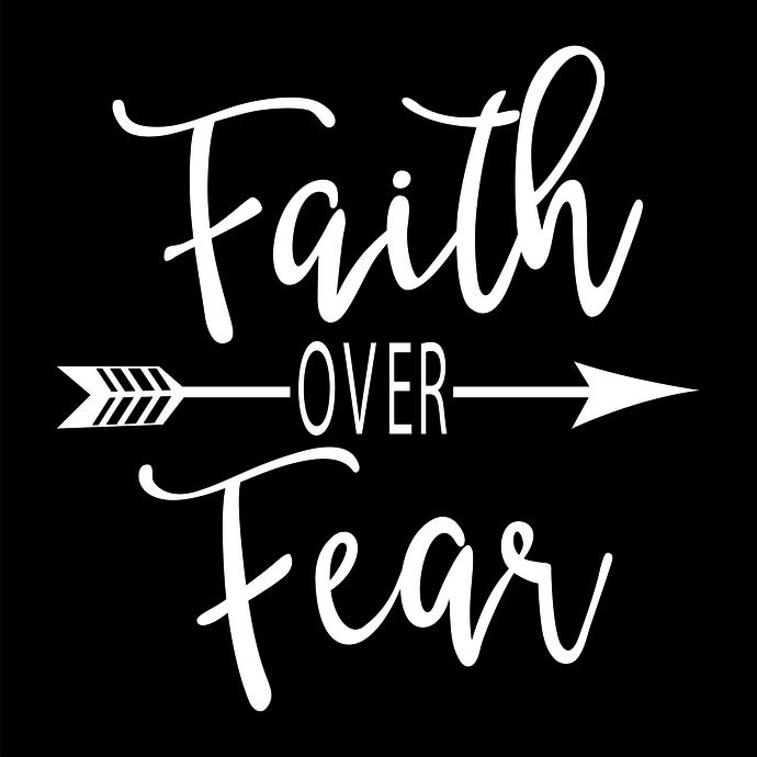 Faith over fear, religious, Arrow, Faith Life, God is Good, Faith arrow fear,