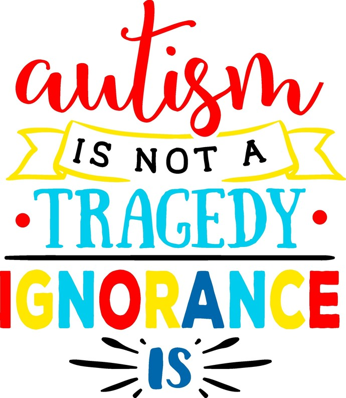 Autism is not a tragedy Ignorance is, autism awareness, light it up blue,