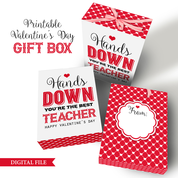 Valentine's Day Teacher Gift Box, INSTANT DOWNLOAD, Printable Box Template