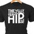 The Tragically Hip classic rock logo in heat transfer vinyl and pressed on a