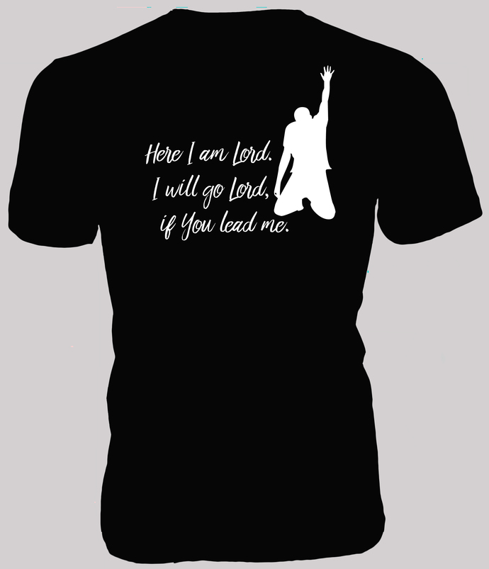 Here I am Lord. I will go Lord, if You Lead me — Text with kneeling man graphic