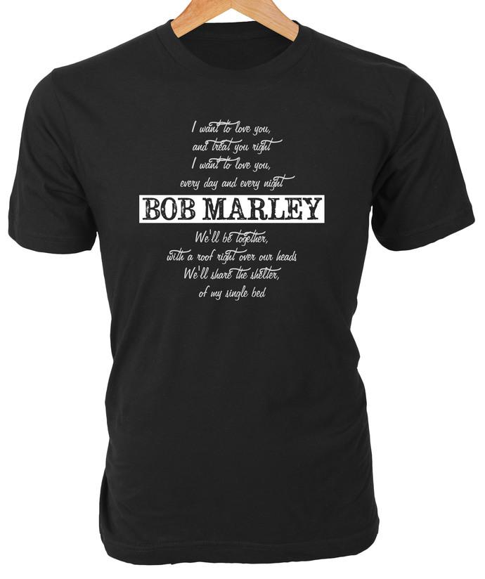 """Bob Marley """"I want to love you, and treat you right..."""" lyrics on custom"""