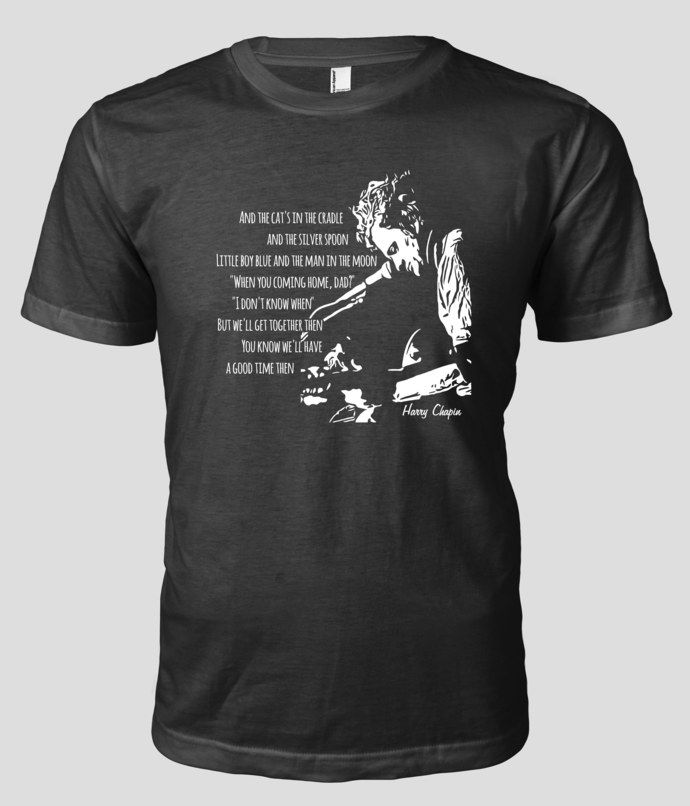 Harry Chapin silhouette and 'Cats in the Cradles' lyrics and graphic on Custom