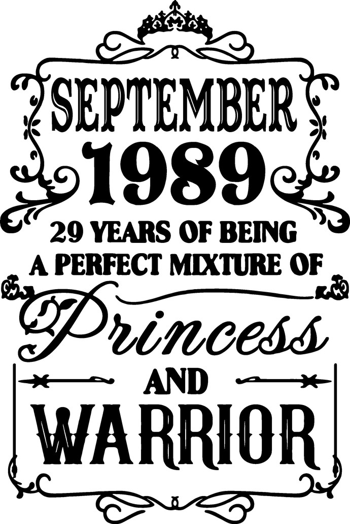 September 1989 years of being a perfect mixture of Princess and Warrior,