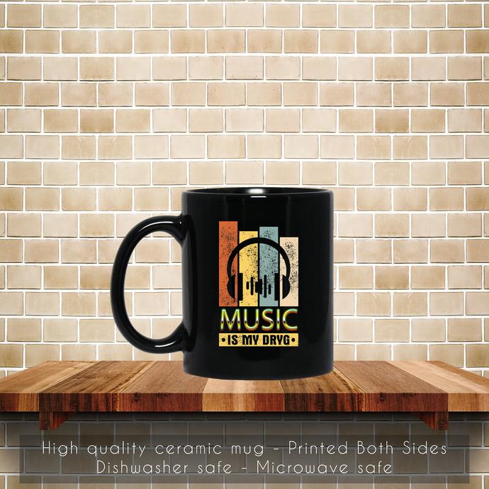 Music Is My Drug DJ Headphone Coffee Mug, Tea Mug, Coffee Mug, DJ Headphone Mug,