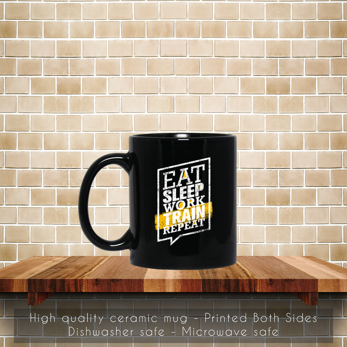 Eat Sleep Train Work Repeat Coffee Mug, Eat Coffee Mug, Sleep, Train, Work,