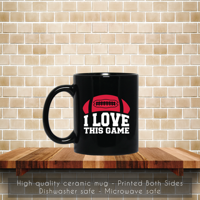 American Football, I Love This Game Coffee Mug, Tea Mug, Coffee Mug, American