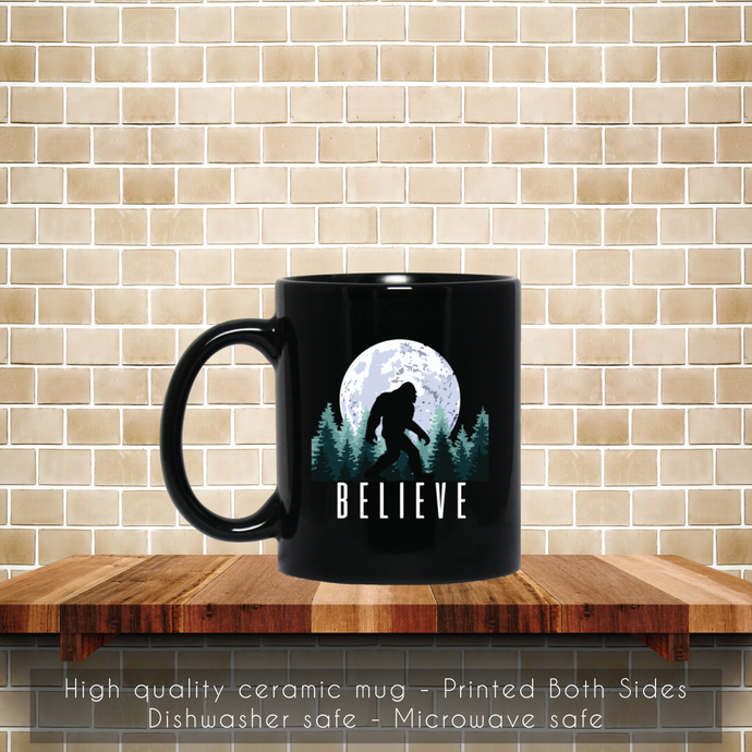 Bigfoot Believe, Sasquatch Coffee Mug, Tea Mug, Coffee Mug, Bigfoot Believe Mug,