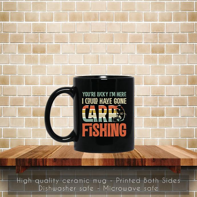 Carp Fishing Funny Lucky I am Here Coffee Mug, Tea Mug, Coffee Mug, Carp Fishing